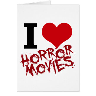 I Heart Horror Movies Greeting Cards