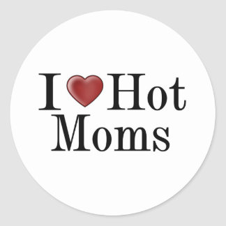 I Heart Hot Moms Classic Round Sticker