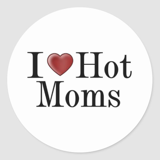 I Heart Hot Moms Stickers