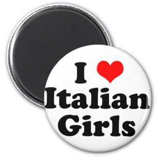 I Heart Italian Girls Magnet