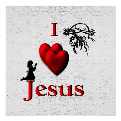 I Heart Jesus Girls Poster