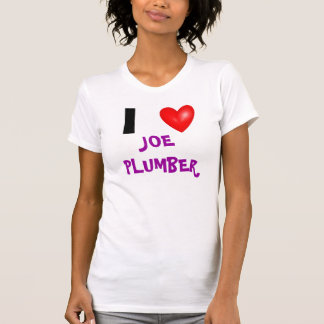 I Heart Joe The Plumber T-Shirt
