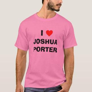 I Heart JOSHUA PORTER T-Shirt