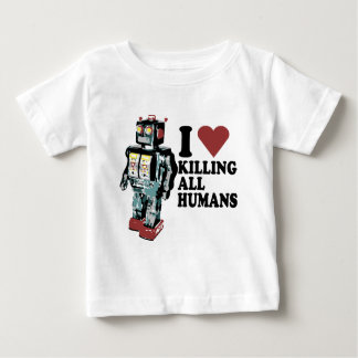 I Heart Killing All Humans Baby T-Shirt