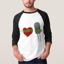 I Heart L.E.D.s Shirt