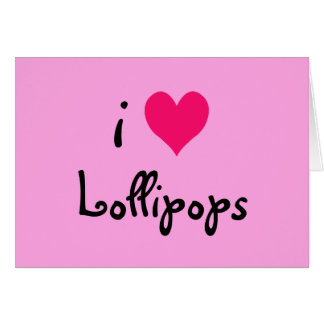 I Heart Lollipops Card