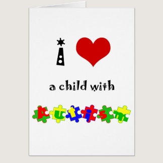 I Heart (Love) a Child with Autism Card