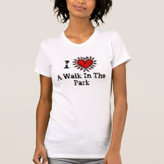 I Heart (love) A Walk In The Park T-shirt