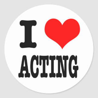 I HEART (LOVE) ACTING CLASSIC ROUND STICKER
