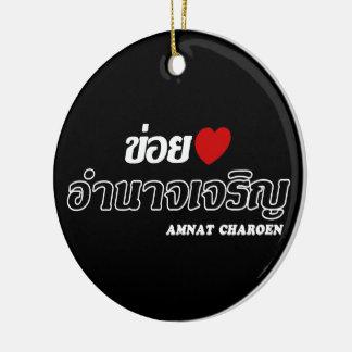 I Heart (Love) Amnat Charoen, Isan, Thailand Ceramic Ornament