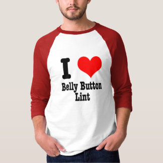 I HEART (LOVE) belly button lint T-Shirt