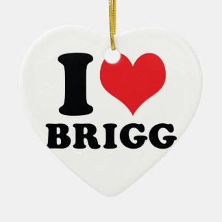 I Heart / love brigg Ceramic Ornament