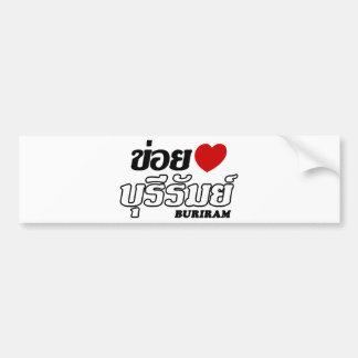 I Heart (Love) Buriram, Isan, Thailand Bumper Sticker