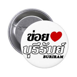 I Heart (Love) Buriram, Isan, Thailand Button