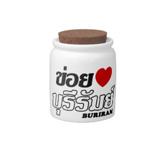 I Heart (Love) Buriram, Isan, Thailand Candy Jars