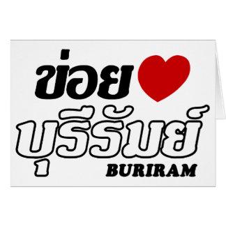 I Heart (Love) Buriram, Isan, Thailand Card