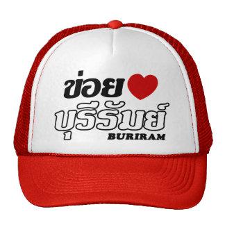 I Heart (Love) Buriram, Isan, Thailand Trucker Hat