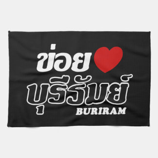 I Heart (Love) Buriram, Isan, Thailand Towel