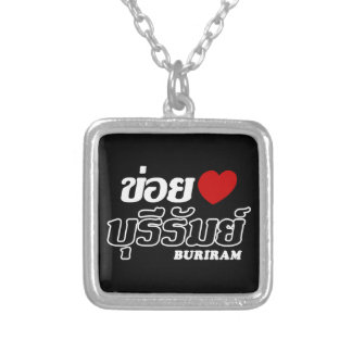 I Heart (Love) Buriram, Isan, Thailand Pendant