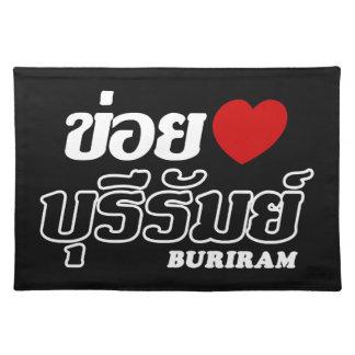 I Heart (Love) Buriram, Isan, Thailand Placemats
