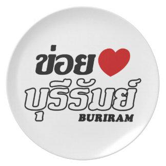 I Heart (Love) Buriram, Isan, Thailand Plate