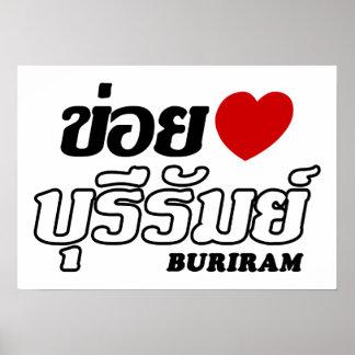 I Heart (Love) Buriram, Isan, Thailand Posters