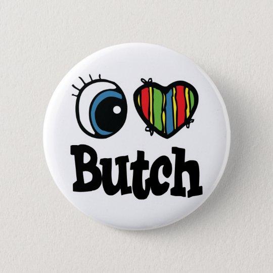 I Heart (Love) Butch Pinback Button