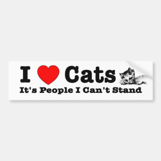 I heart (love) cats, it's people I can't stand. Car Bumper Sticker