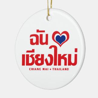 I Heart (Love) Chiang Mai ❤ Thailand Ceramic Ornament