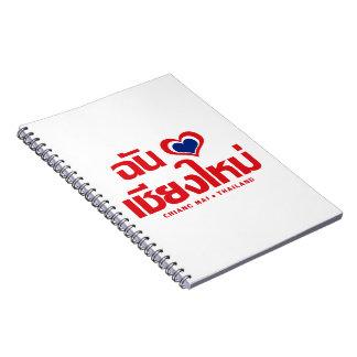 I Heart (Love) Chiang Mai ❤ Thailand Notebook