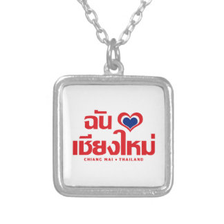 I Heart (Love) Chiang Mai ❤ Thailand Silver Plated Necklace