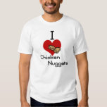 I heart-love chicken nuggets t shirts