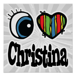 I Heart (Love) Christina Poster