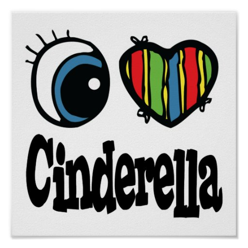 I Heart (Love) Cinderella Poster