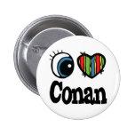I Heart (Love) Conan Pinback Buttons