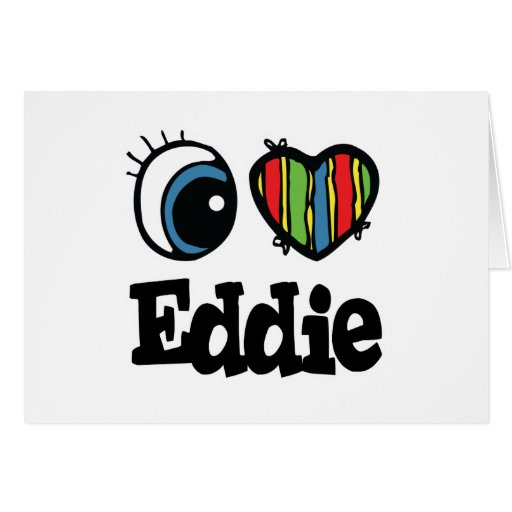 I  Heart (Love) Eddie Greeting Card