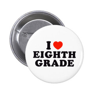 I Heart / Love Eighth Grade Pinback Buttons