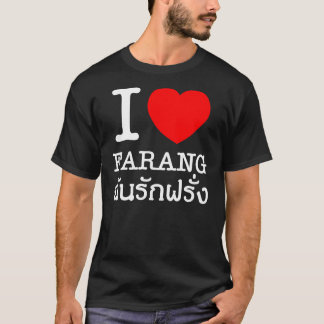 I Heart (Love) Farang T-Shirt