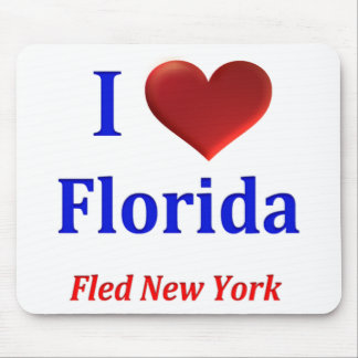 I Heart (Love) Florida Fled New York Mouse Pad