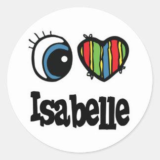 I Heart Love Isabelle Round Sticker