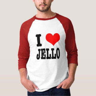 I HEART (LOVE) jello T-Shirt
