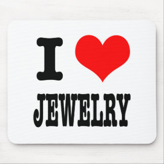 I HEART (LOVE) JEWELRY MOUSE PAD