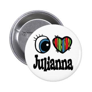 I Heart (Love) Julianna Pinback Button