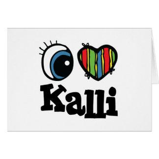 I Heart (Love) Kalli Greeting Card