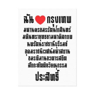 I Heart [Love] Krung Thep Maha Nakhon ... Canvas Print