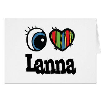 I Heart (Love) Lanna Greeting Card
