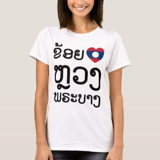 I Heart (Love) Luang Prabang, Laos Language Script T-Shirt