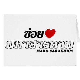 I Heart (Love) Maha Sarakham, Isan, Thailand Card
