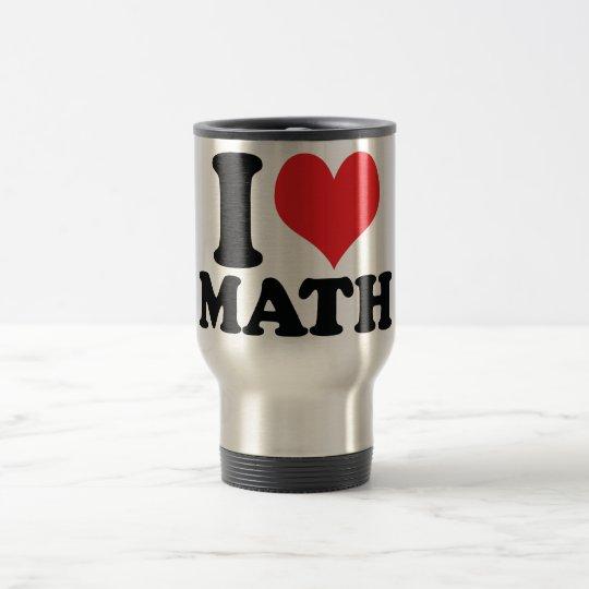 I Heart / love math Travel Mug