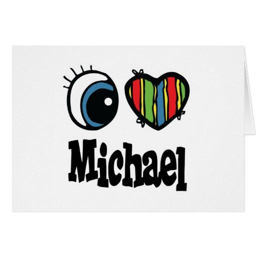 I Heart (Love) Michael Greeting Card